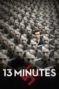 Nonton Film 13 Minutes (2015) Subtitle Indonesia Streaming Movie Download