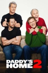 Daddy's Home Two (2017)