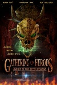 Nonton Film Gathering of Heroes: Legend of the Seven Swords (2018) Subtitle Indonesia Streaming Movie Download