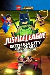 Nonton Film Lego DC Comics Superheroes: Justice League – Gotham City Breakout (2016) Subtitle Indonesia Streaming Movie Download
