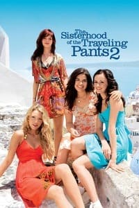 Nonton Film The Sisterhood of the Traveling Pants 2 (2008) Subtitle Indonesia Streaming Movie Download