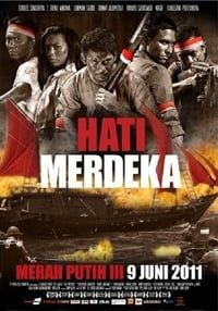 Nonton Film Hati Merdeka – Merah Putih III (2011) Subtitle Indonesia Streaming Movie Download