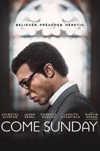 Nonton Film Come Sunday (2018) Subtitle Indonesia Streaming Movie Download