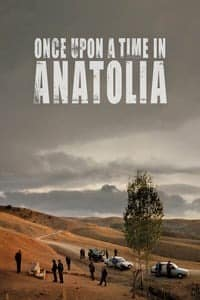 Nonton Film Once Upon a Time in Anatolia (2011) Subtitle Indonesia Streaming Movie Download