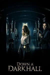 Nonton Film Down a Dark Hall (2018) Subtitle Indonesia Streaming Movie Download