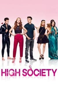 Nonton Film High Society (2017) Subtitle Indonesia Streaming Movie Download