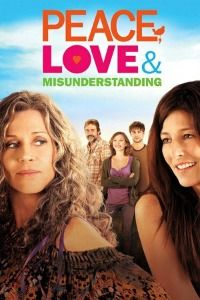 Nonton Film Peace, Love, & Misunderstanding (2011) Subtitle Indonesia Streaming Movie Download