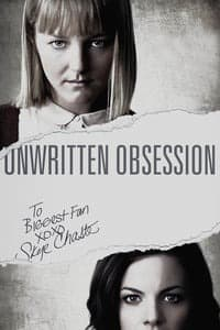 Nonton Film Unwritten Obsession (2017) Subtitle Indonesia Streaming Movie Download