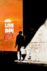 Nonton Film To Live and Die in L.A. (1985) Subtitle Indonesia Streaming Movie Download