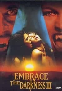 Embrace the Darkness 3 (2002)