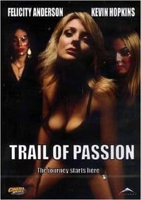 Nonton Film Trail of Passion (2003) Subtitle Indonesia Streaming Movie Download