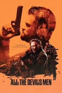 Nonton Film All the Devil's Men (2018) Subtitle Indonesia Streaming Movie Download
