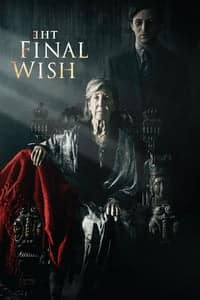 Nonton Film The Final Wish (2018) Subtitle Indonesia Streaming Movie Download