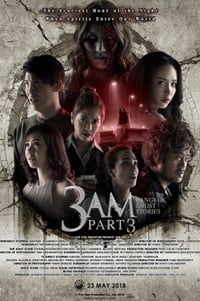 Nonton Film 3 AM: Part 3 (2018) Subtitle Indonesia Streaming Movie Download