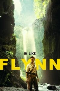 Nonton Film In Like Flynn (2018) Subtitle Indonesia Streaming Movie Download