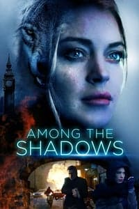 Nonton Film Among the Shadows (2019) Subtitle Indonesia Streaming Movie Download