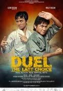 Nonton Film Duel The Last Choice (2014) Subtitle Indonesia Streaming Movie Download