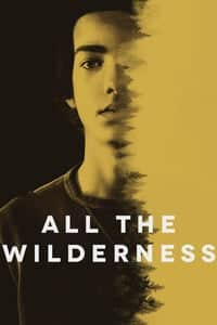 Nonton Film All the Wilderness (2014) Subtitle Indonesia Streaming Movie Download