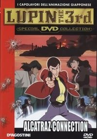 Nonton Film Lupin III: Alcatraz Connection (2001) Subtitle Indonesia Streaming Movie Download