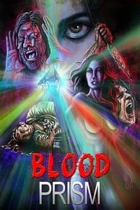 Nonton Film Blood Prism (2017) Subtitle Indonesia Streaming Movie Download