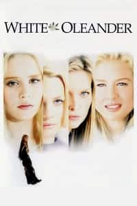 Nonton Film White Oleander (2002) Subtitle Indonesia Streaming Movie Download