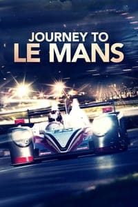 Nonton Film Journey to Le Mans (2014) Subtitle Indonesia Streaming Movie Download