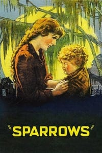 Nonton Film Sparrows (1926) Subtitle Indonesia Streaming Movie Download