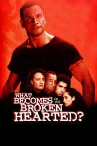 Nonton Film What Becomes of the Broken Hearted? (1999) Subtitle Indonesia Streaming Movie Download