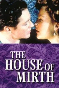 Nonton Film The House of Mirth (2000) Subtitle Indonesia Streaming Movie Download