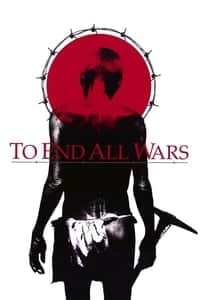 Nonton Film To End All Wars (2001) Subtitle Indonesia Streaming Movie Download