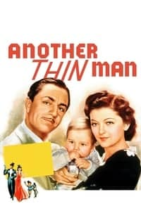 Nonton Film Another Thin Man (1939) Subtitle Indonesia Streaming Movie Download