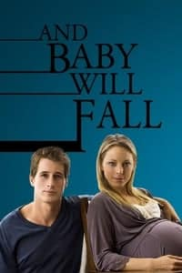 Nonton Film And Baby Will Fall (2011) Subtitle Indonesia Streaming Movie Download
