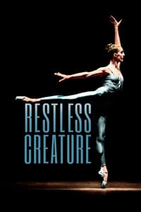 Nonton Film Restless Creature: Wendy Whelan (2017) Subtitle Indonesia Streaming Movie Download