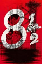 Nonton Film 8½ (1963) Subtitle Indonesia Streaming Movie Download