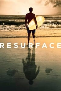 Nonton Film Resurface (2017) Subtitle Indonesia Streaming Movie Download