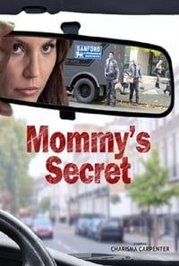 Nonton Film Mommy's Secret (2016) Subtitle Indonesia Streaming Movie Download