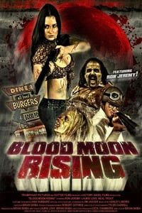 Nonton Film Blood Moon Rising (2009) Subtitle Indonesia Streaming Movie Download