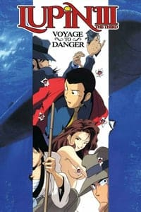 Lupin III: Voyage to Danger (1993)