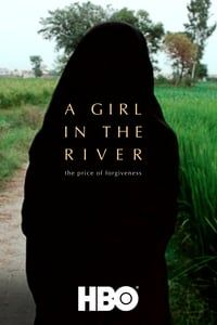 Nonton Film A Girl in the River: The Price of Forgiveness (2015) Subtitle Indonesia Streaming Movie Download