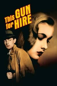 Nonton Film This Gun for Hire (1942) Subtitle Indonesia Streaming Movie Download