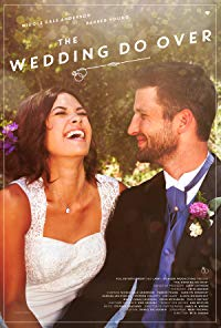 Nonton Film The Wedding Do Over (2018) Subtitle Indonesia Streaming Movie Download
