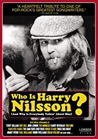 Nonton Film Who Is Harry Nilsson (And Why Is Everybody Talkin' About Him?) (2010) Subtitle Indonesia Streaming Movie Download