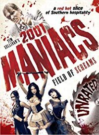 Nonton Film 2001 Maniacs: Field of Screams (2010) Subtitle Indonesia Streaming Movie Download
