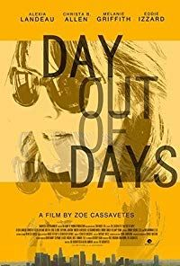 Nonton Film Day Out of Days (2015) Subtitle Indonesia Streaming Movie Download