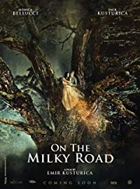 Nonton Film On the Milky Road (2016) Subtitle Indonesia Streaming Movie Download