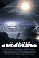Nonton Film The Phoenix Incident (2015) Subtitle Indonesia Streaming Movie Download