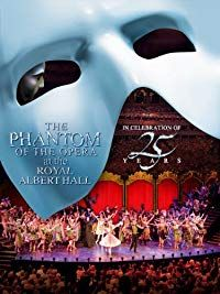 Nonton Film The Phantom of the Opera at the Royal Albert Hall (2011) Subtitle Indonesia Streaming Movie Download
