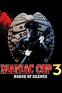 Nonton Film Maniac Cop 3: Badge of Silence (1993) Subtitle Indonesia Streaming Movie Download