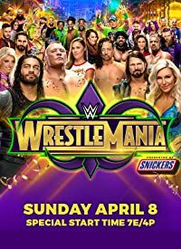 Nonton Film WWE WrestleMania 34 (2018) Subtitle Indonesia Streaming Movie Download
