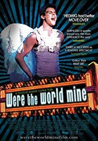 Were The World Mine (2008)
